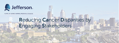 Reducing Cancer Disparities by Engaging Stakeholders (RCaDES) Initiative Conference