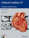 Clinical cardiac CT : anatomy and function by Ethan J. Halpern