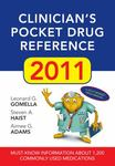 Clinician's pocket drug reference 2011 by Leonard G. Gomella