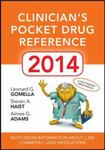 Clinician's pocket drug reference 2014 by Leonard G. Gomella