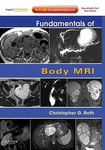Fundamentals of body MRI by Christopher G. Roth