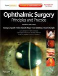 Ophthalmic surgery : principles and practice by George L. Spaeth