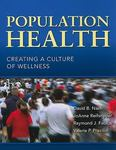 Population health : creating a culture of wellness by David B. Nash