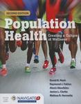 Population health: creating a culture of wellness by David B. Nash