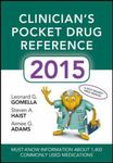 Clinician's pocket drug reference 2015 by Leonard G. Gomella