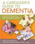 Caregivers guide to dementia