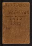 Jefferson & Howard 1862-1863 Notes by David B. Willson