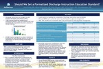 Should we Set a Formalized Discharge Instruction Education Standard? by Jinyu Zhang, MD; Maria Vershvovsky, MD; Noha Ghusson, MD; Jeffrey Riggio, MD; and Lily Ackermann, MD